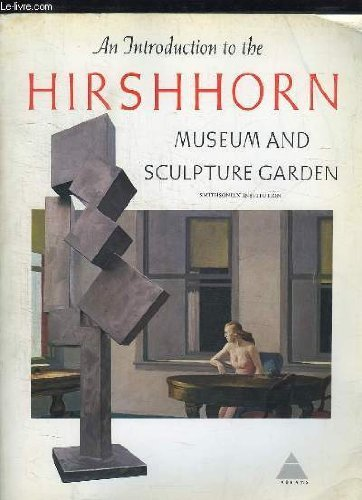 An Introduction to the Hirshhorn Museum and Sculpture Garden, Smithsonian Institution by Abram Lerner (1974-08-02)