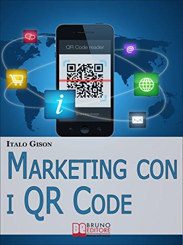 marketing-con-i-qr-code-strumenti-e-strategie-per-creare-campagne-di-marketing-efficaci-e-innovative