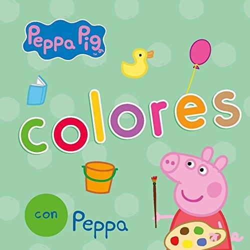 Colores con Peppa (Peppa Pig. Todo cartón) por Varios autores