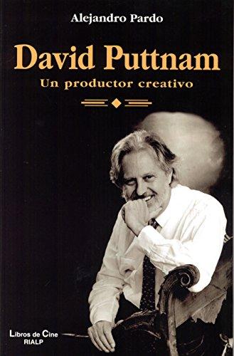 Portada del libro David Puttnam. Un productor creativo (Cine)