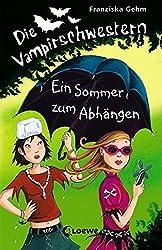 Die Vampirschwestern - Ein Sommer zum Abhängen: Band 9