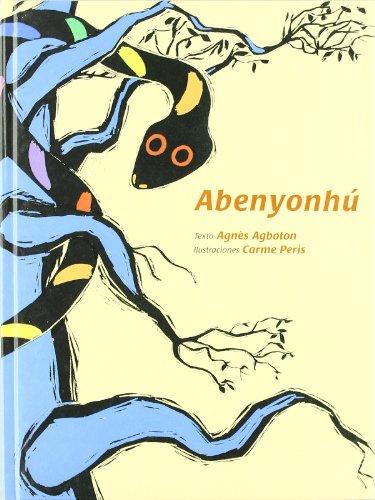 Abenyonhu -Cuentos Del Mundo (Cuentos del Mundo / Stories of the World) por Agnes Agbotom