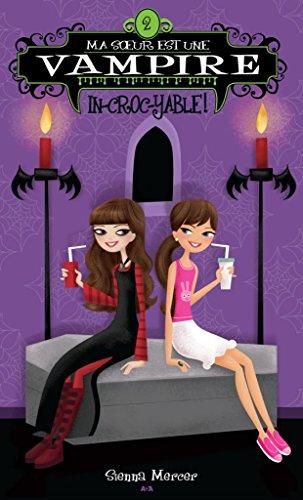 Ma soeur est une vampire: In-croc-yable!