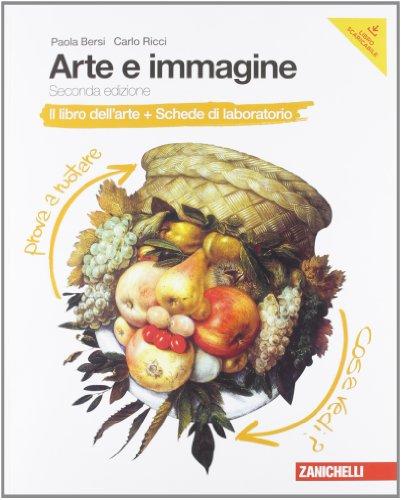 Arte e immagine. Il libro dell'arte. Con Schede laboratorio. Per la Scuola media. Con espansione online