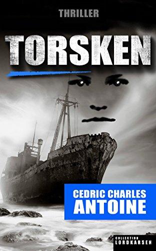 TORSKEN par Cédric Charles ANTOINE