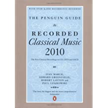 The Penguin Guide to Classical Music: The Must Have CDs and DVDs (Penguin Guide to Recorded Classical Music)