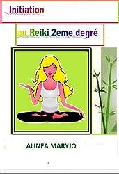 INITIATION GRATUITE AU REIKI NIVEAU 2 (INITIATION  REIKI NIVEAU 2)
