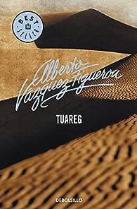Tuareg par Alberto Vázquez-Figueroa