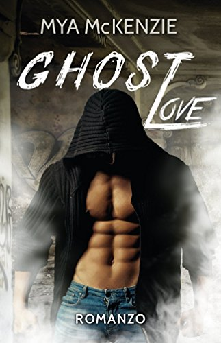 Ghost Love (Redemption Series Vol. 1) di [McKenzie, Mya]