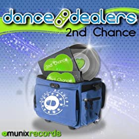 Dance Dealers-2nd Chance