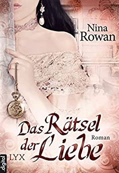 Das Rätsel der Liebe (Daring Hearts 1) von [Rowan, Nina]