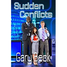Sudden Conflicts
