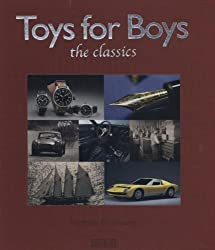 Toys For Boys: The Classics by Nathalie Grolimund (2012-11-01)