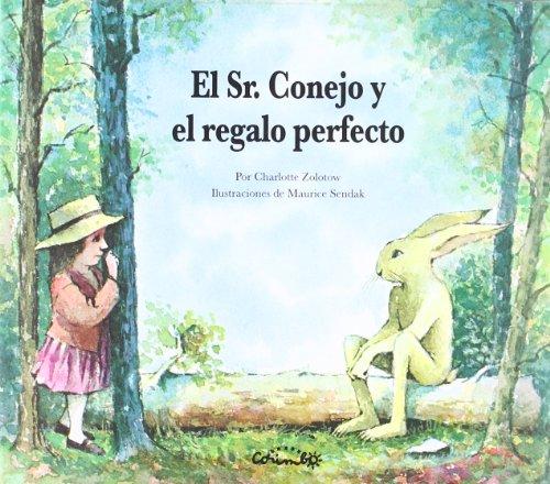 El Sr. Conejo y el regalo perfecto (Álbumes ilustrados) por Sendak - Zolotow