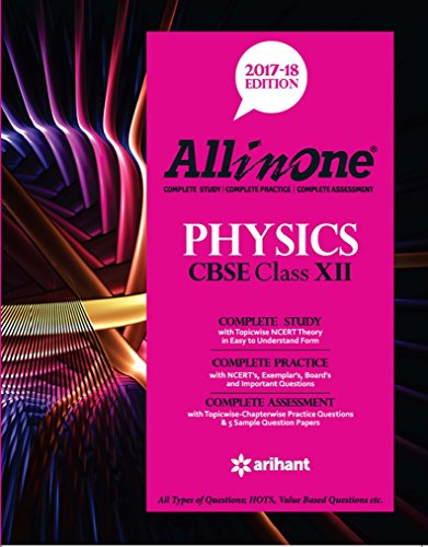 All in One PHYSICS CBSE Class 12th Edition 2017-18