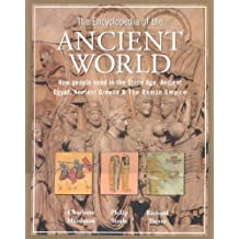 Practical Encyclopaedia of the Ancient World: How People Lived in the Stone Age, Ancient Egypt, Ancient Greece and the Roman Empire