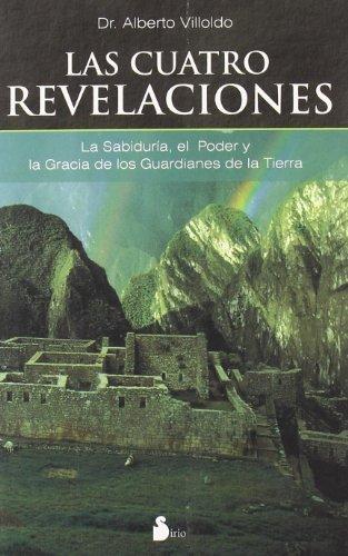 CUATRO REVELACIONES, LAS (2007)
