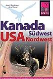 Kanada Südwest / USA Nordwest (Reiseführer) - Bernd Wagner
