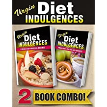 Virgin Diet Freezer Recipes and Virgin Diet On-The-Go Recipes: 2 Book Combo (Virgin Diet Indulgences) (English Edition)