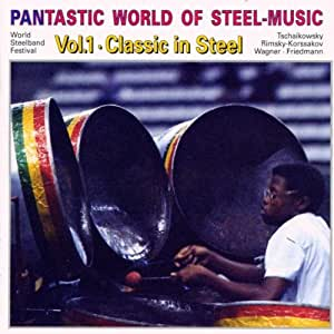 Pantastic World Of Steel Music /Vol.1: Classic In Steel [Import allemand]