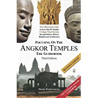 Focusing on the Angkor Temples: The Guidebook