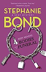 4 Bodies and a Funeral (A Body Movers Novel, Book 4)