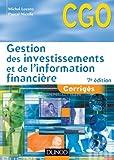 Gestion des investissements et de l'information financière 7e édition - Corrigés