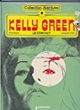 Telecharger Livres Kelly green n 1 Le contact (PDF,EPUB,MOBI) gratuits en Francaise