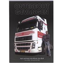 Het verhaal van Klaas Jan Bolt: dagboek van een vrachtwagen chauffeur vanuit een Franse gevangenis