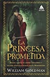 La princesa prometida (Ático de los Libros)