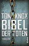 Bibel der Toten: Thriller