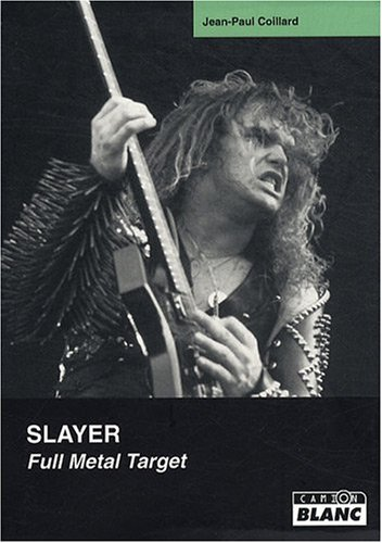 SLAYER Full Metal Target par Jean-Paul Coillard