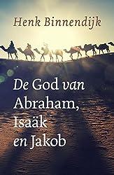 De God van Abraham, Isaak en Jacob: bijbelstudies