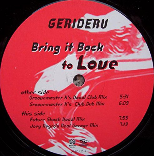 GERIDEAU / BRING IT BACK TO LOVE
