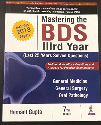 Mastering the BDS IIIrd Year: Last 25 Years Solved Questions