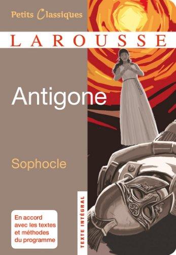 Antigone (Petits Classiques Larousse t. 181) par Sophocle