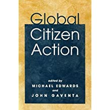 [(Global Citizen Action)] [Author: Michael Edwards] published on (August, 2001)