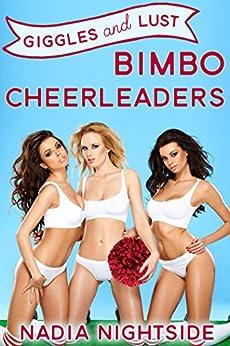 Giggles & Lust: Bimbo Cheerleaders (Bimbo Babe Lust Book 1) (English Edition) par [Nightside, Nadia]