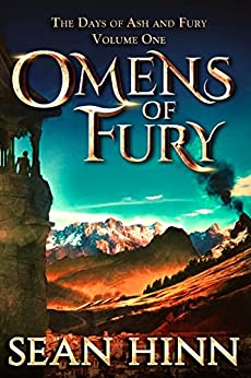 Omens of Fury (The Days of Ash and Fury Book 1) (English Edition) di [Hinn, Sean]