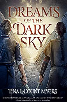 Dreams of the Dark Sky (The Legacy of the Heavens Book 2) by [Count Myers, Tina Le]