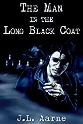 The Man in the Long Black Coat (Dale Bruyer Book 1) (English Edition)