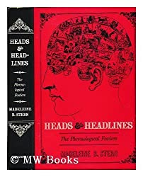 Heads and Headlines: Phrenological Fowlers