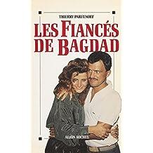 Les fiancés de Bagdad