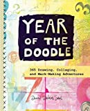 Year of the Doodle: 365 Drawing, Collaging, and Mark-Making Adventures by Dawn DeVries Sokol (2015-11-03)