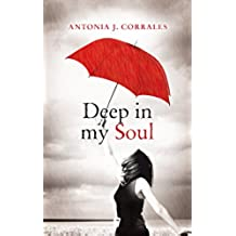 Deep in my Soul (English Edition)
