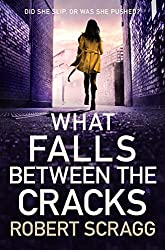 What Falls Between the Cracks (Porter and Styles Book 1)