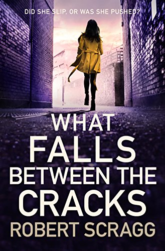 What Falls Between the Cracks (Porter and Styles) by [Scragg, Robert]