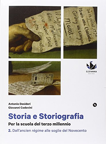 Storia e storiografia. Per le Scuole superiori. Con DVD. Con e-book. Con espansione online: 2