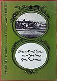 Die Nachbarn von Goethes Gartenhaus. WEIMAR - Tradition und Gegenwart - HEFT 24
