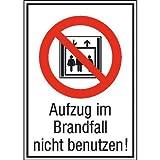 Aufzug im Brandfall nicht benutzen Verbotsschild, selbstkl. Folie, 10,50x14,80cm